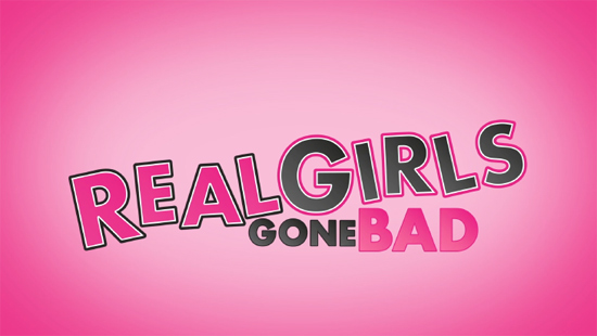 Real Girls Gone Bad Official